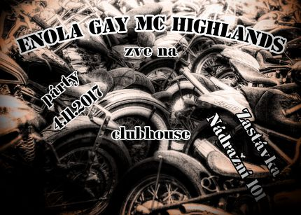 171104 >>>>Enola Gay MC Highlands - Párty -- 04.11.2017